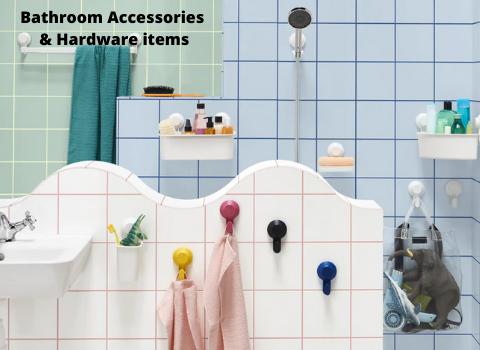 Bathroom Accessories & Hardware items