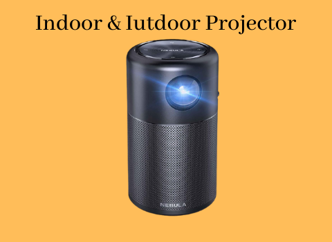 Indoor and Outdoor projector