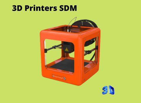 3D Printers SDM