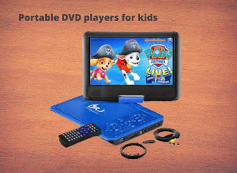 Portable DVD players for kids