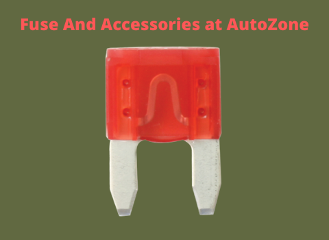 Fuse And Accessories at AutoZone
