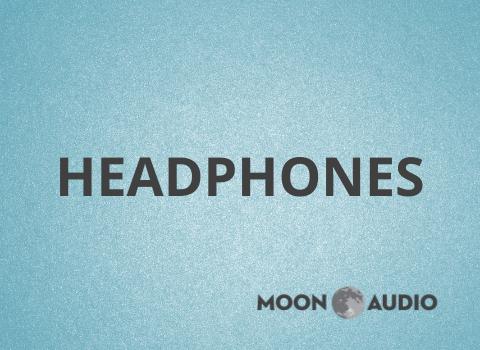 Headphones- Moon Audio