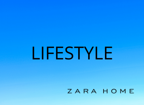 LIFESTYLE _Zara Home