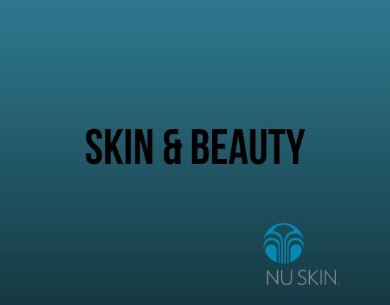 Skin & Beauty - Nu Skin